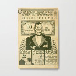 Ape-Face Rockefeller: Dirty Money Edition Metal Print