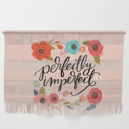 Pretty Not-So-Sweary: Perfectly Imperfect Wall Hanging
