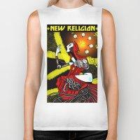religion Biker Tanks featuring new religion by amanda balboa