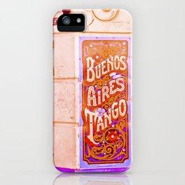 Tango Buenos Aires, Argentina. iPhone Case