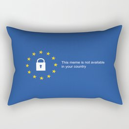 EU Article 13 meme ban This meme is not available in your country Rectangular Pillow