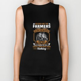blessed are the farmers the dirty tired and bloody for they have acquired the skill to create someth Biker Tank