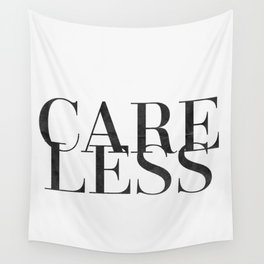 care less Wall Tapestry