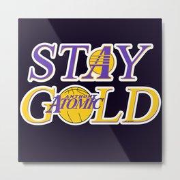 Stay Gold Metal Print