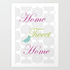 Home Tweet Home Art Print