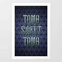 haunted mansion Art Prints featuring Haunted Mansion - Tomb Sweet Tomb by Brianna