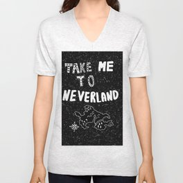Take me to Neverland Unisex V-Neck