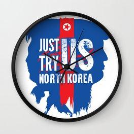 North Korea better not test the USA Wall Clock