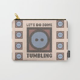 Let's Do Some Tumbling Carry-All Pouch