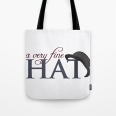 A very fine hat Tote Bag