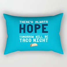 There's Always Hope... Rectangular Pillow