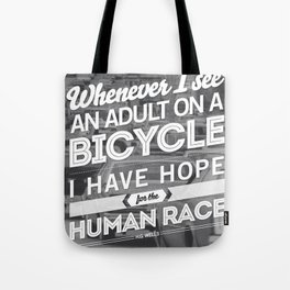 Hope For The Human Race Tote Bag