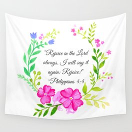 """Rejoice in the Lord always."" Philippians 4:4 Wall Tapestry"