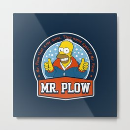 Mr. Plow Metal Print