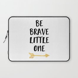 BE BRAVE LITTLE ONE Kids Typography Quote Laptop Sleeve