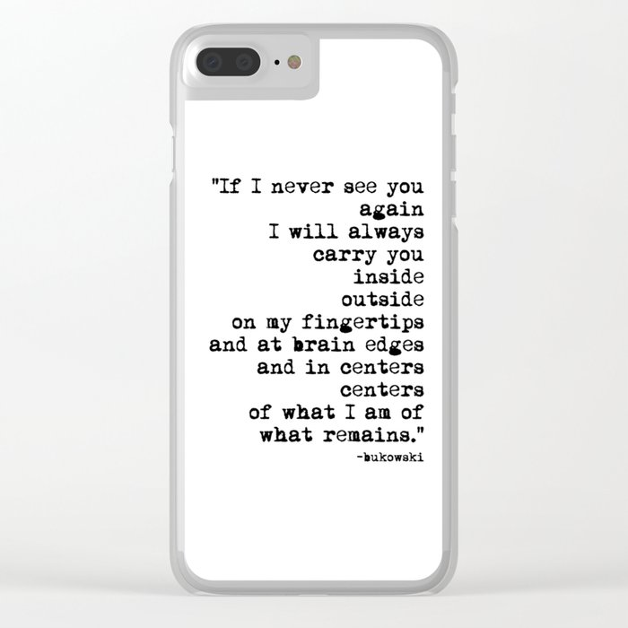 Charles Bukowski Typewriter Quote Centers Clear iPhone Case