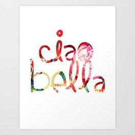 ciao bella in red Art Print