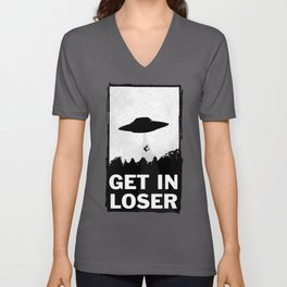 Get In Loser Unisex V-Ausschnitt