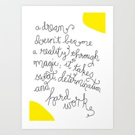 Dream and Do! Art Print