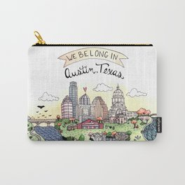 We Belong in Austin Carry-All Pouch