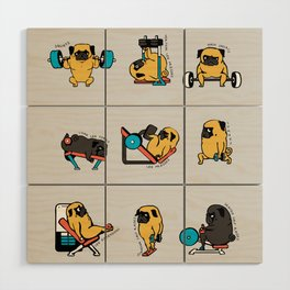 Leg Day with The Pug Wood Wall Art