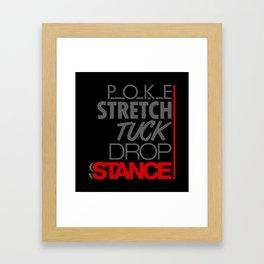 POKE STRETCH TUCK DROP STANCE v1 HQvector Framed Art Print