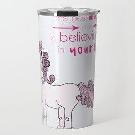 Unicorn Believes Travel Mug