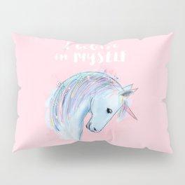 I believe in MYSELF Pillow Sham