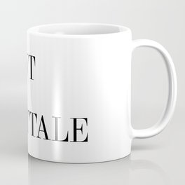 I WANT THE FAIRYTALE Coffee Mug
