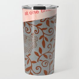 a good fortune Travel Mug