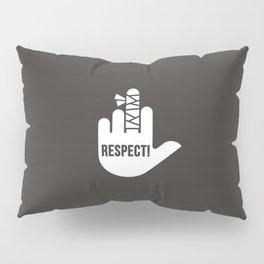Respect Pillow Sham