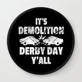 Demolition Derby Day Y'all Crashing Cars Destruction  Wall Clock