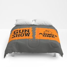 Ticket to the Gun Show Comforters