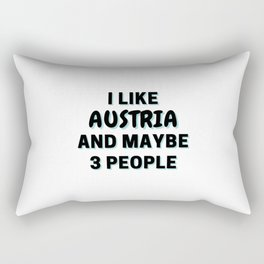 I Like Austria And Maybe 3 People Rectangular Pillow