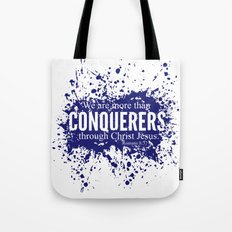 More Than Conquerers. Romans 8:37 Tote Bag