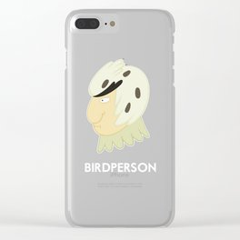Birdperson Clear iPhone Case