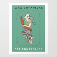 fat Art Prints featuring Fat Controller by Wax Botanical