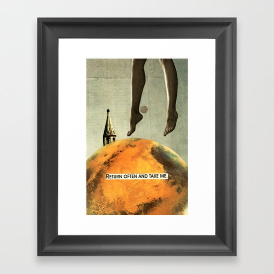 return often and take me Framed Art Print