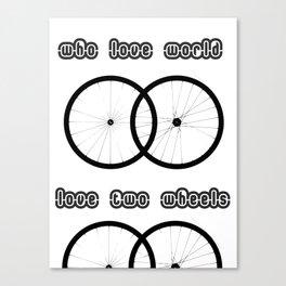 Love two wheels Canvas Print