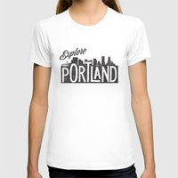 portland T-shirts featuring Explore Portland by cabin supply co