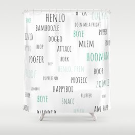 Doggo Speak Shower Curtain