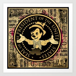 The Presidential Pinocchio Art Print
