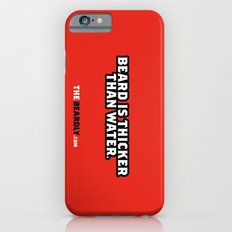 BEARD IS THICKER THAN WATER. Slim Case iPhone 6s