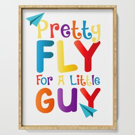 Cute & Funny Pretty Fly For a Little Guy Serving Tray