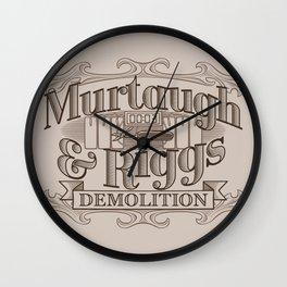 Murtaugh & Riggs Demolition Wall Clock