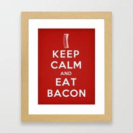 Keep calm and eat bacon Framed Art Print