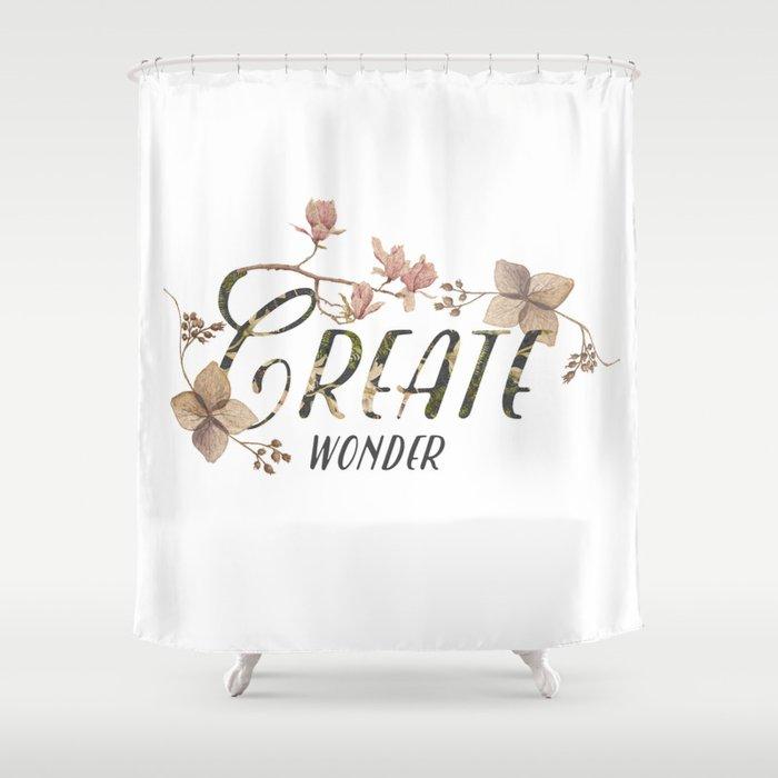 Create Wonder Message Shower Curtain