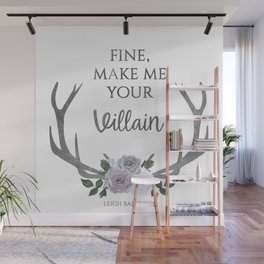 Make me your villain - The Darkling - Bardugo - White Wall Mural