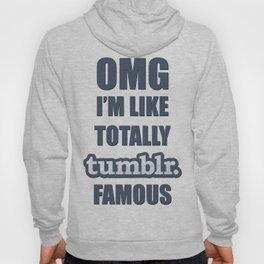 Tumblr Famous Hoody
