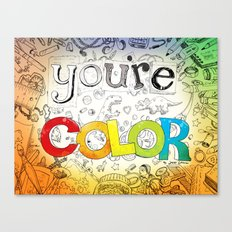 you're COLOR - cover Canvas Print